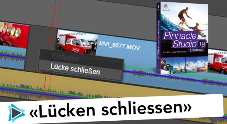 Lücken schliessen auf der Timeline Pinnacle Studio 19 Deutsch Video Tutorial