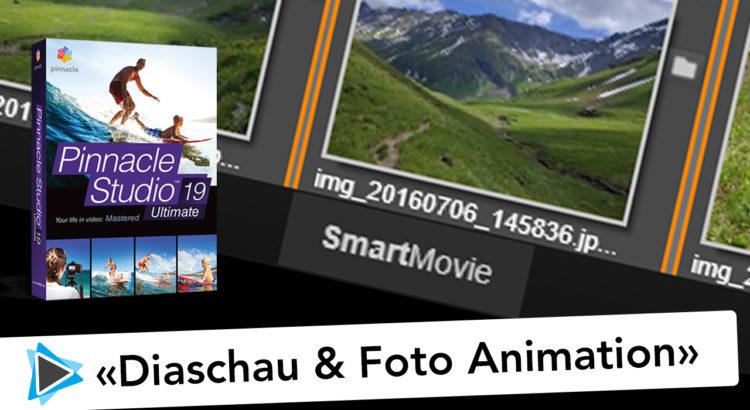 Diaschau und Foto Animation erstellen mit Pinnacle Studio 19 Deutsch Video Tutorial