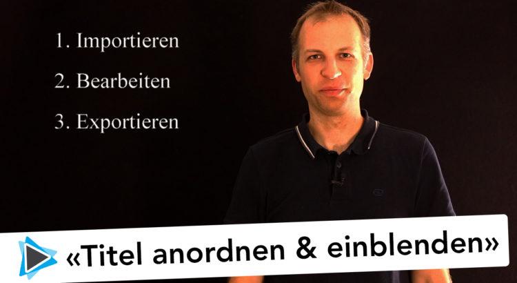 Titel anordnen ausrichten und einblenden Pinnacle Studio 19 Deutsch Video Tutorial