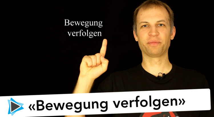 Neu in Pinnacle Studio 20 Deutsch Bewegungsverfolgung und Motion Tracking Video Tutorial